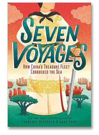 cover of young adult book Seven Vovages by Laurence Bergreen and Sara Fray